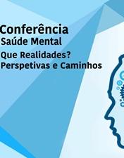 Realidades e perspetivas da Saúde Mental analisadas em workshop do CHL